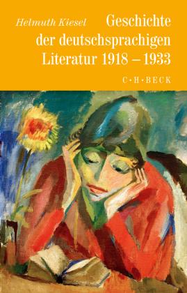 Geschichte der deutschsprachigen Literatur von 1918 bis 1933