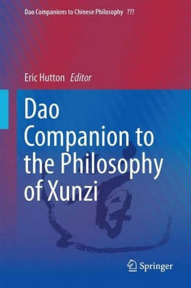 Dao Companion to the Philosophy of Xunzi