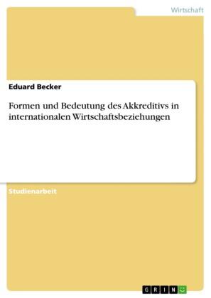 Formen und Bedeutung des Akkreditivs in internationalen Wirtschaftsbeziehungen