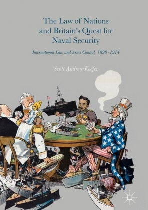 The Law of Nations and Britain's Quest for Naval Security