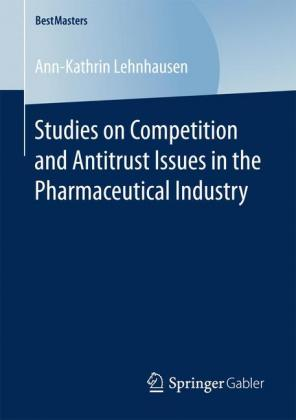 Studies on Competition and Antitrust Issues in the Pharmaceutical Industry