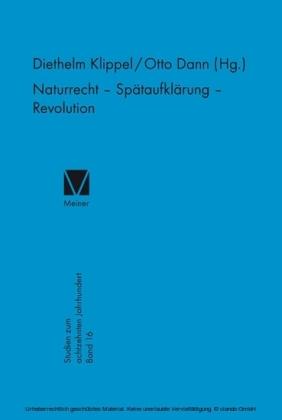 Naturrecht - Spätaufklärung - Revolution