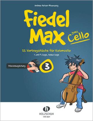 Fiedel-Max goes Cello 3 - Klavierbegleitung