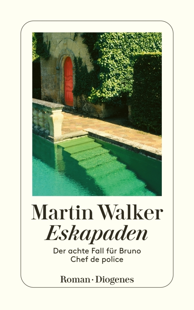 Martin Walker Band 8: Eskapaden
