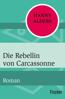 Die Rebellin von Carcassonne