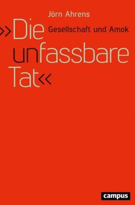 'Die unfassbare Tat'