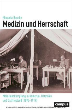 Medizin und Herrschaft