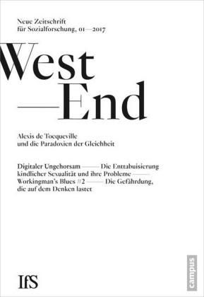 WestEnd 2017/1: Alexis de Tocqueville und die Paradoxien der Gleichheit
