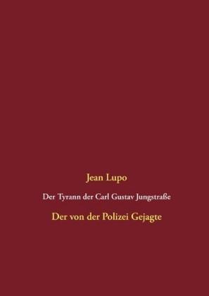 Der Tyrann der Carl Gustav Jungstraße