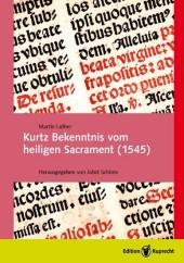 Kurtz Bekenntnis vom heiligen Sacrament (1545)