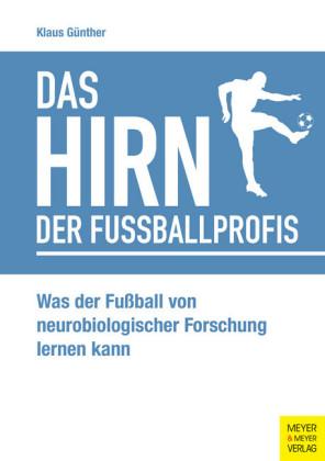 Das Hirn der Fußballprofis
