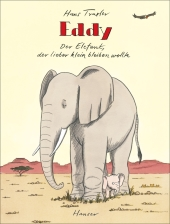 Eddy, der Elefant, der lieber klein bleiben wollte Cover