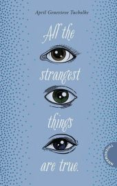 All the strangest things are true. Cover