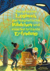 Das geheime Logbuch, das magnetische Mädchen und eine fast brillante Erfindung Cover