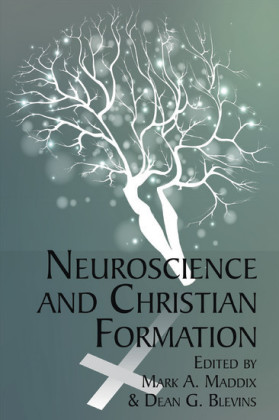 Neuroscience and Christian Formation