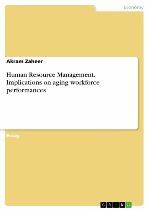 Human Resource Management. Implications on aging workforce performances
