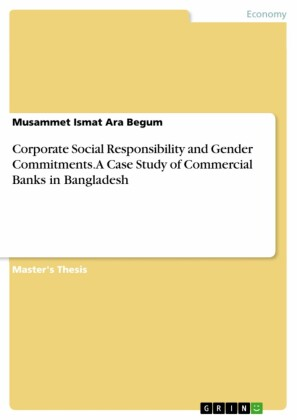 Corporate Social Responsibility and Gender Commitments. A Case Study of Commercial Banks in Bangladesh
