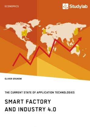 Smart Factory and Industry 4.0. The Current State of Application Technologies