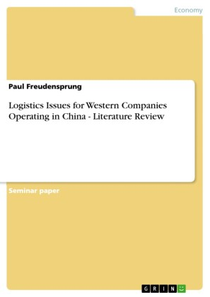 Logistics Issues for Western Companies Operating in China - Literature Review