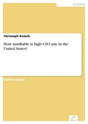 How justifiable is high CEO pay in the United States?