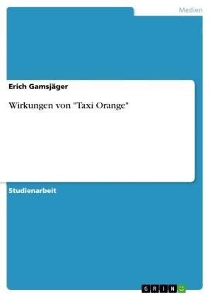 Wirkungen von 'Taxi Orange'