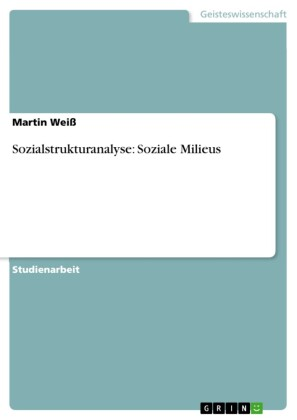 Sozialstrukturanalyse: Soziale Milieus