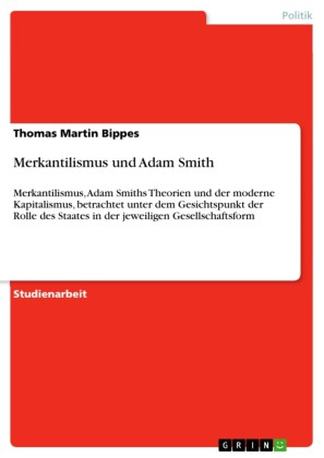 Merkantilismus und Adam Smith