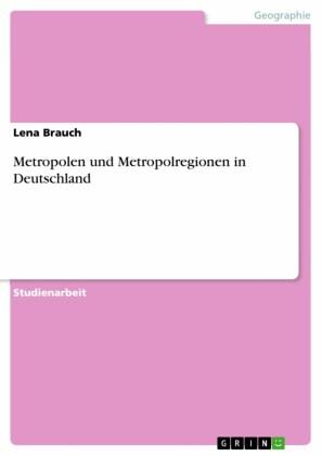 Metropolen und Metropolregionen in Deutschland