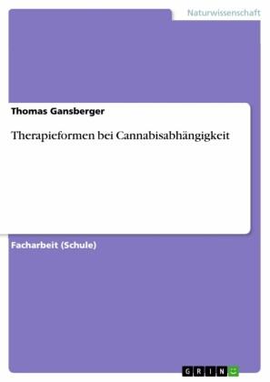 Therapieformen bei Cannabisabhängigkeit
