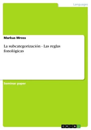 La subcategorización - Las reglas fonológicas