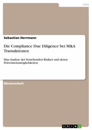 Die Compliance Due Diligence bei M&A Transaktionen