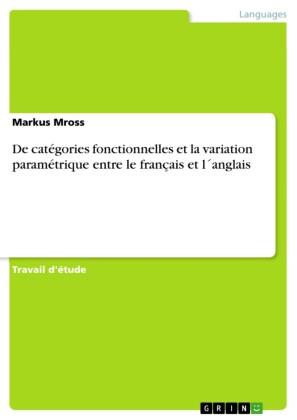 De catégories fonctionnelles et la variation paramétrique entre le français et l anglais