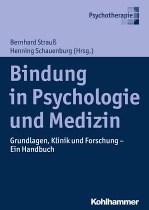 Bindung in Psychologie und Medizin