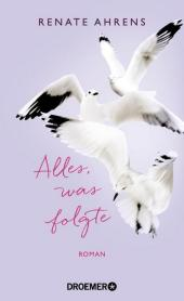 Alles, was folgte Cover