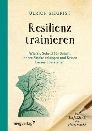 Resilienz trainieren