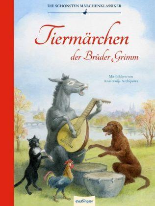 Tiermärchen der Brüder Grimm