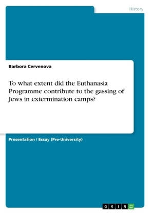 To what extent did the Euthanasia Programme contribute to the gassing of Jews in extermination camps?