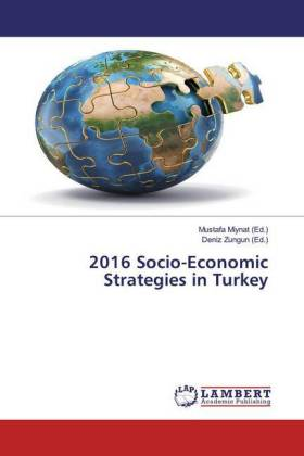 2016 Socio-Economic Strategies in Turkey