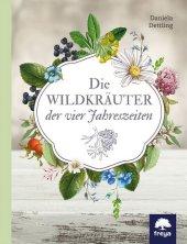 Die Wildkräuter der vier Jahreszeiten Cover