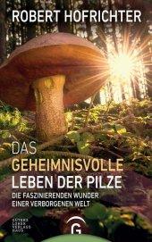 Das geheimnisvolle Leben der Pilze Cover