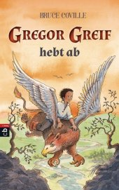 Gregor Greif hebt ab Cover