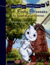 Erst ich ein Stück, dann du - Flaffy Flitzekeks - Ein Gespenst sorgt für Wirbel Cover