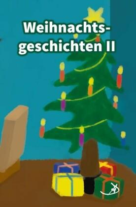Weihnachtsgeschichten II