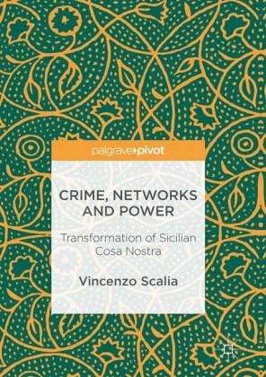 Crime, Networks and Power