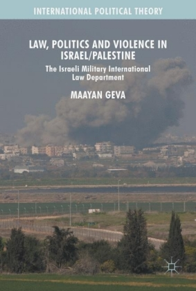 Law, Politics and Violence in Israel/Palestine