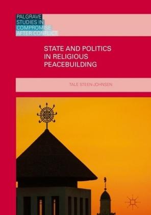 State and Politics in Religious Peacebuilding
