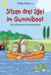 Sitzen drei Igel im Gummiboot - Die schönsten Sommerwitze Cover