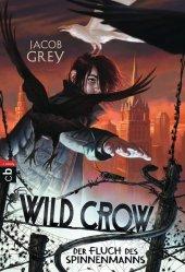 Wild Crow - Der Fluch des Spinnenmanns Cover