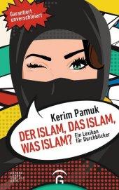Der Islam, das Islam, was Islam? Cover