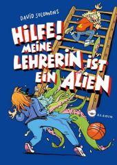 Hilfe! Meine Lehrerin ist ein Alien Cover